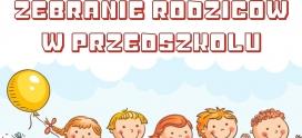Zebranie dla Rodziców dzieci nowo przyjętych na rok szkolny 2019/2020